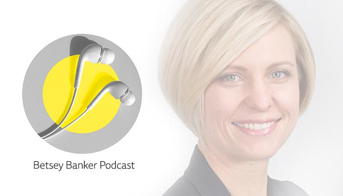 Betsey Banker Podcast